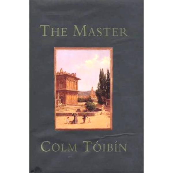 Colm Toibin   The master 1