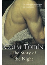 Colm Toibin | The story of the night