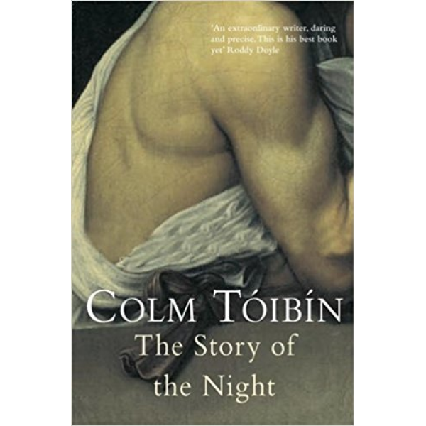 Colm Toibin   The story of the night 1