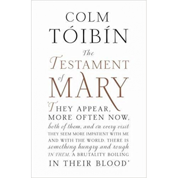 Colm Toibin   The Testament of Mary 1