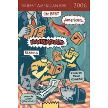Dave Eggers | The Best American Nonrequired Reading 2006