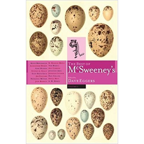 Dave Eggers | The Best of McSweeneys 1