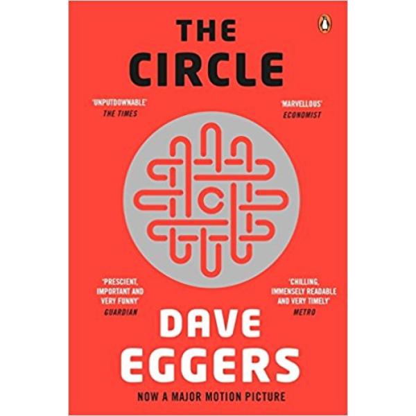 Dave Eggers   The Circle 1