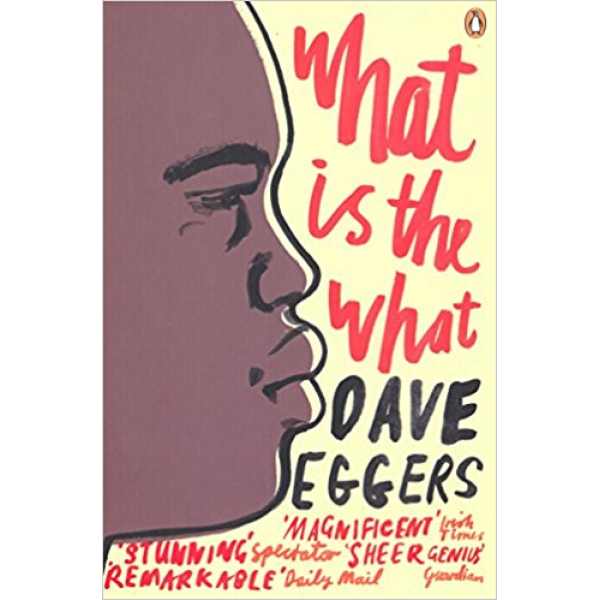 Dave Eggers | What is the what 1