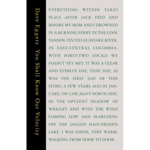 Dave Eggers | You shall know our velocity 1