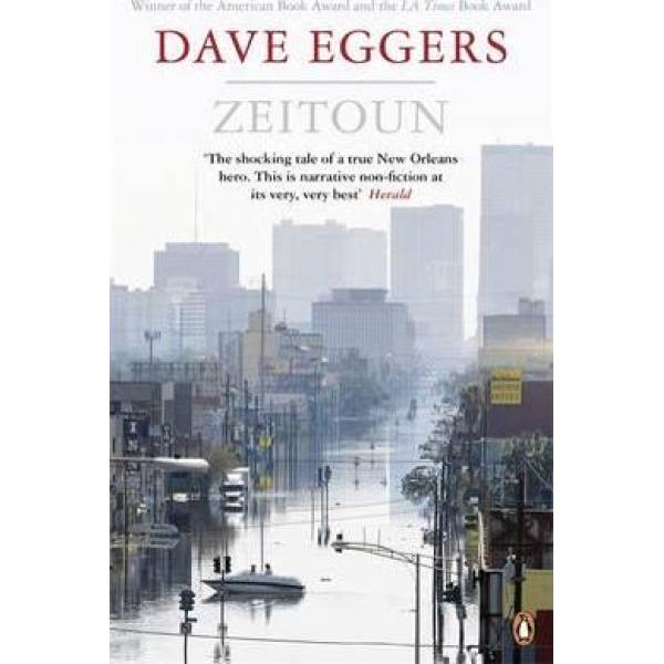 Dave Eggers | Zeitoun 1