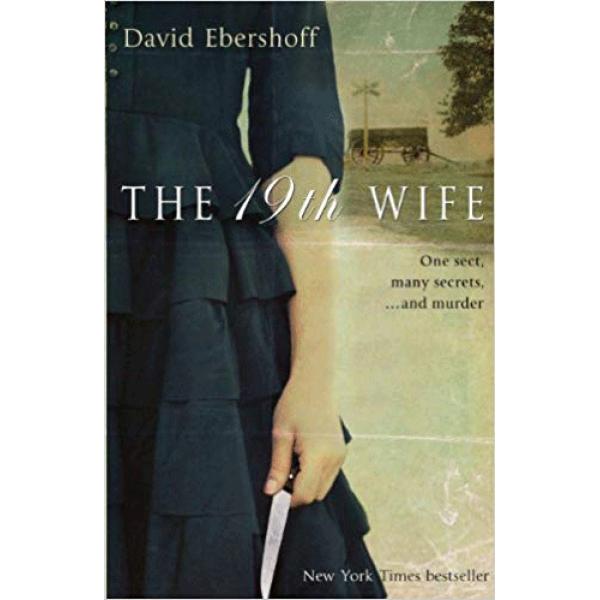 David Ebershoff | The 19th Wife 1