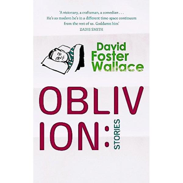 David Foster Wallace | Oblivion 1