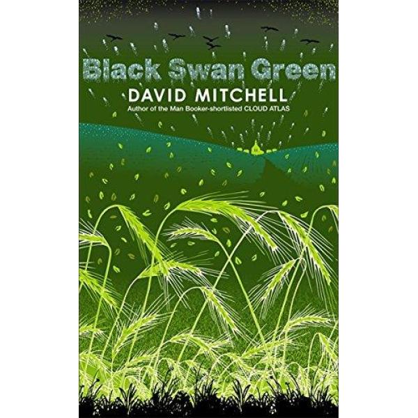 David Mitchell | Black Swan Green 1