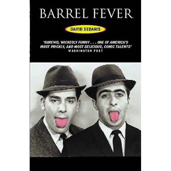 David Sedaris | Barrel Fever 1