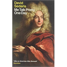 David Sedaris | Me Talk Pretty One Day
