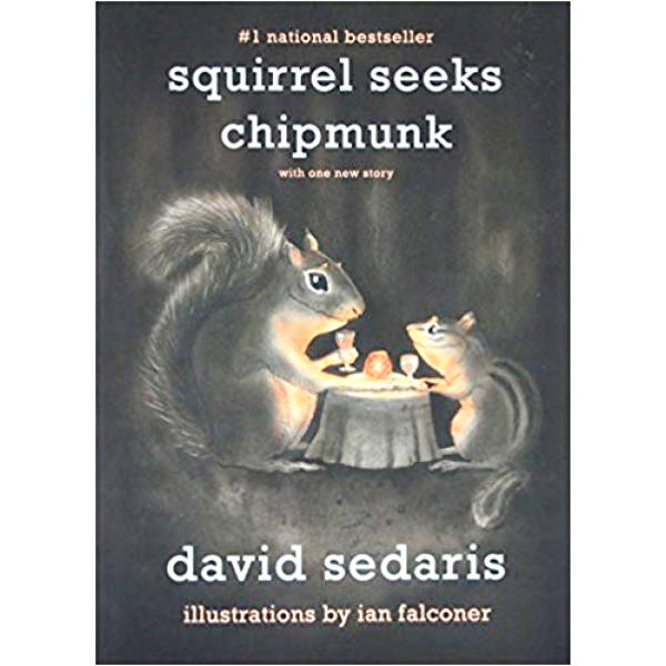 David Sedaris | Squirrel Seeks Chipmunk 1