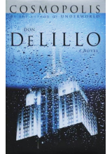 Don DeLillo | Cosmopolis