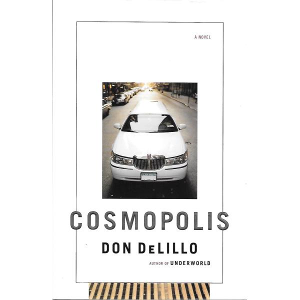 Don DeLillo   Cosmopolis 1