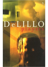 Don DeLillo | Players