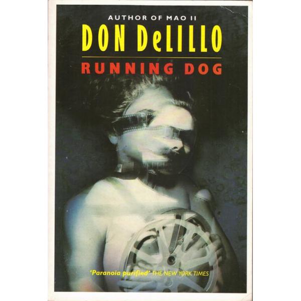 Don DeLillo | Running Dog 1