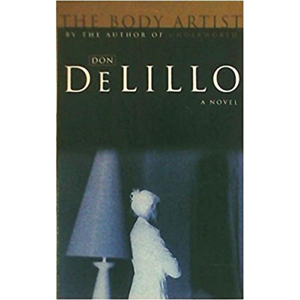 Don DeLillo | The Body Artist 1