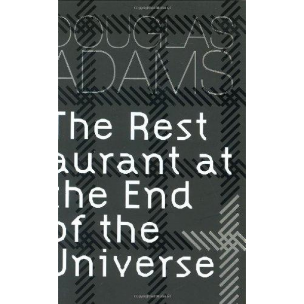 Douglas Adams | Restaurant At The End Of The Universe 1