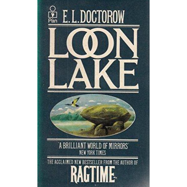E. L. Doctorow   Loon Lake 1