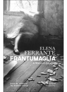 Elena Ferrante | Frantumaglia Hard Covers