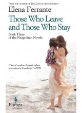 Elena Ferrante | Those who leave and those who stay