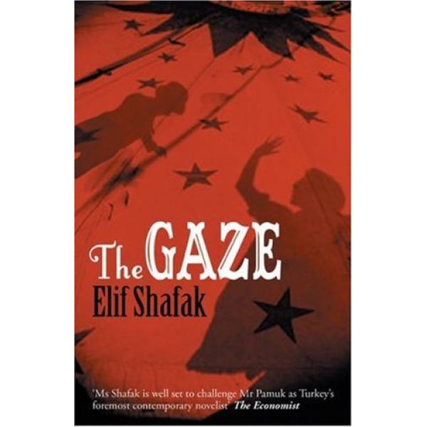 Elif Shafak | The Gaze 1