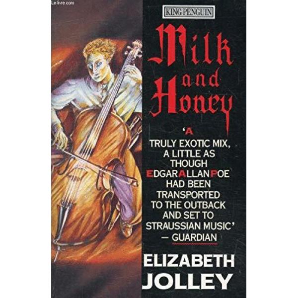 Elizabeth Jolley | Milk and Honey 1