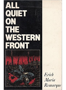 Erich Maria Remarque | All Quiet On The Western Front