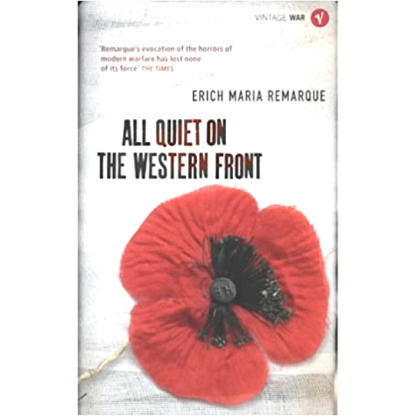 Erich Maria Remarque | All Quiet On The Western Front 1