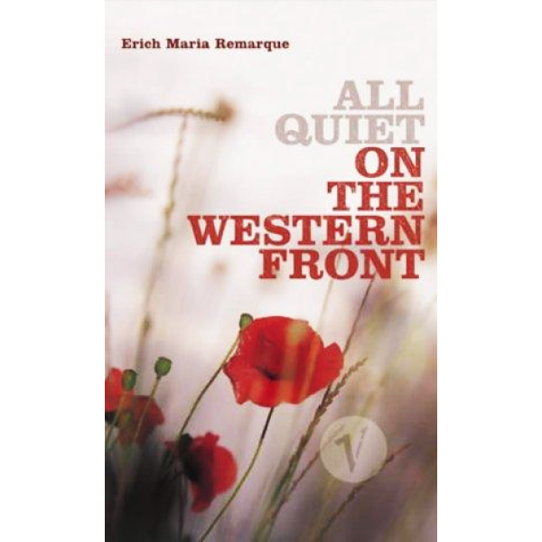 Erich Maria Remarque   All Quiet On The Western Front 1