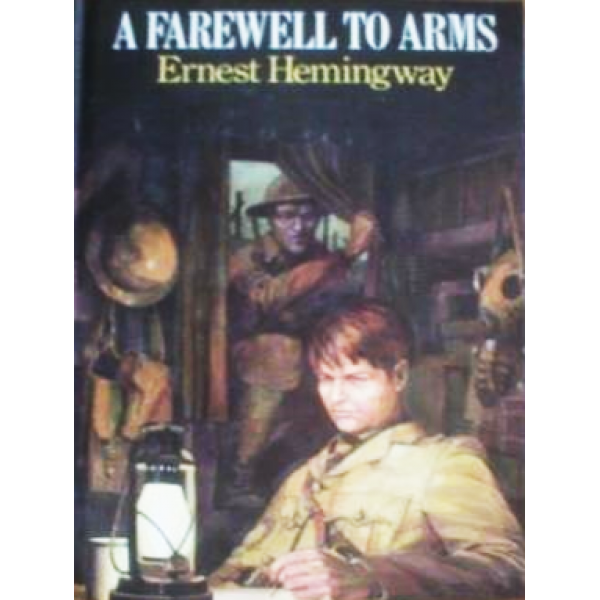 Ernest Hemingway | A Farewell To Arms 1