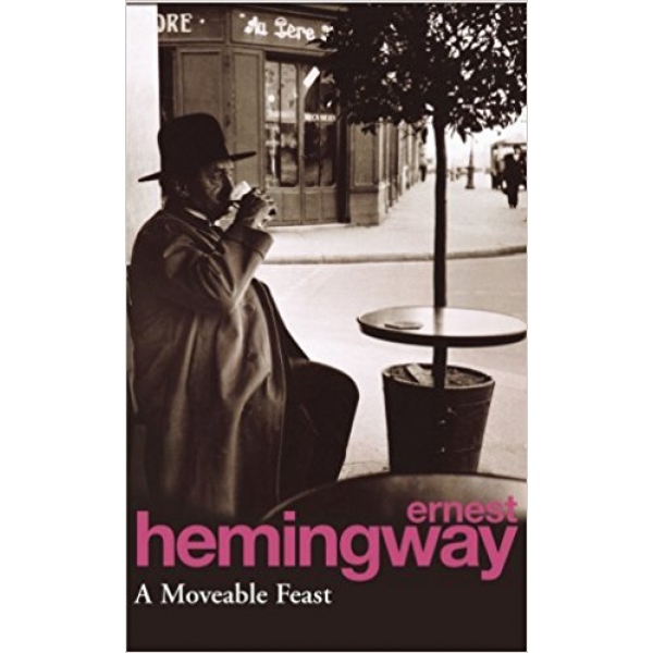 Ernest Hemingway | A Moveable Feast 1