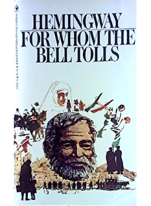 Ernest Hemingway | For Whom The Bell Tolls