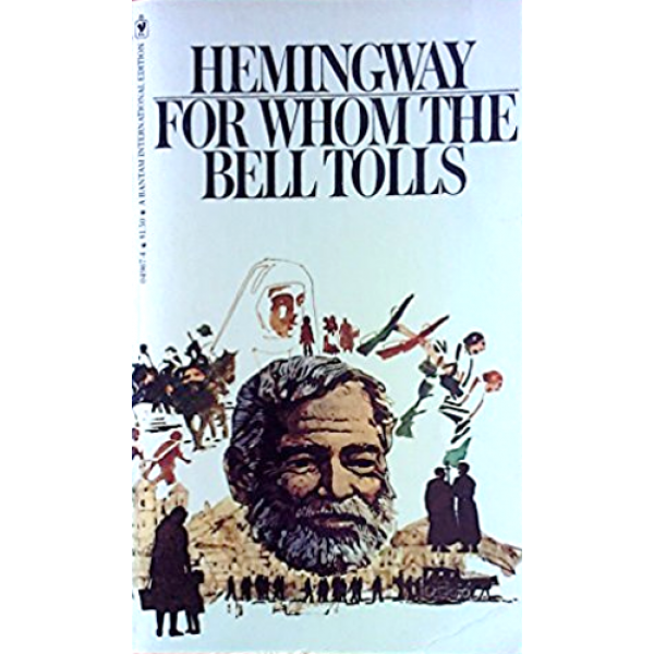 Ernest Hemingway | For Whom The Bell Tolls 1