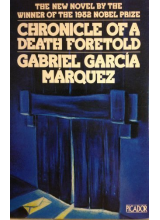Gabriel Garcia Marquez | Chronicle Of A Death Foretold