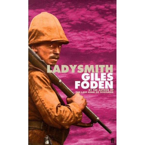 Giles Foden | Ladysmith 1