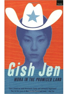 Gish Jen | Mona In The Promised Land