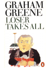 Graham Greene | Loser Takes All