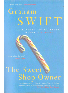 Graham Swift | The Sweet Shop Owner