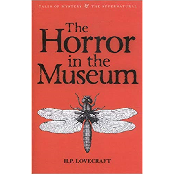 H P Lovecraft | The Horror in The Museum 1