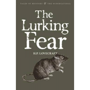 H P Lovecraft   The Lurking Fear