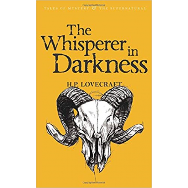 H P Lovecraft | The Whisperer in the Darkness 1