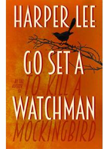 Harper Lee | Go Set a Watchman