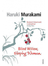 Haruki Murakami | Blind Willow, Sleeping Woman