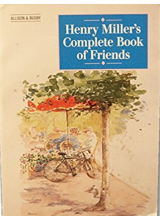 Henry Miller | Henry Millers Complete Book Of Friends