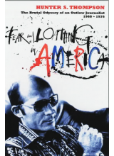 Hunter S Thompson | Fear and loathing in America