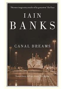 Iain Banks | Canal Dreams