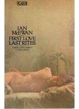 Ian McEwan | First Love Last Rites