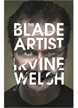 Irvine Welsh l The Blade Artist