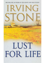Irving Stone | Lust for life